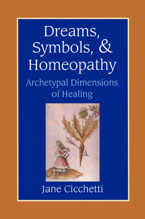Dreams, Symbols, & Homeopathy By Cicchetti, Jane